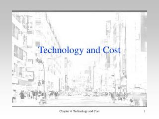Technology and Cost