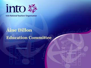 �ine Dillon Education Committee