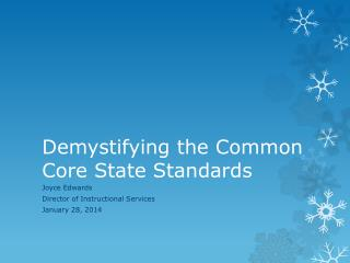 Demystifying the Common Core State Standards