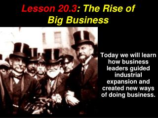 Lesson 20.3 : The Rise of Big Business