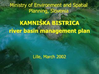 Ministry of Environment and Spatial Planning, Slovenia