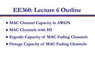EE360: Lecture 6 Outline