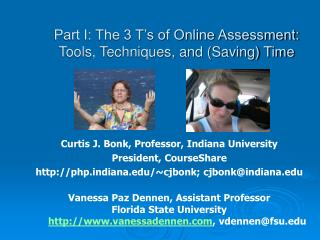 Part I: The 3 T's of Online Assessment: Tools, Techniques, and (Saving) Time