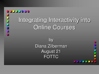 Integrating Interactivity into Online Courses