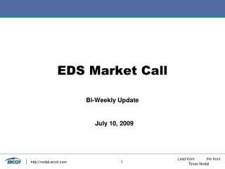 EDS Market Call