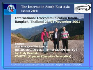The Internet in South East Asia  (Asean 2001)