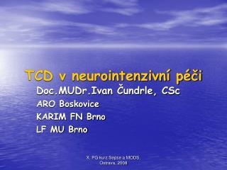 TCD v neurointenzivn  p ci