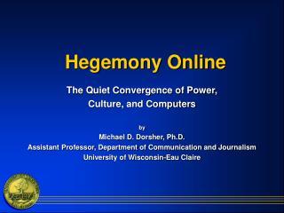 Hegemony Online