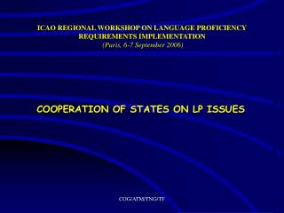 COOPERATION OF STATES ON LP ISSUES