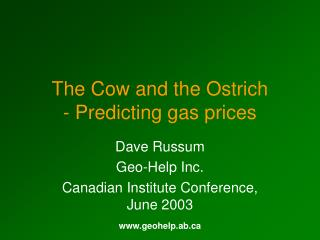 The Cow and the Ostrich - Predicting gas prices