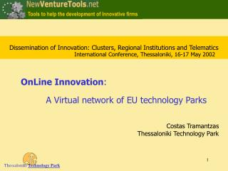 Dissemination of Innovation: Clusters, Regional Institutions and Telematics