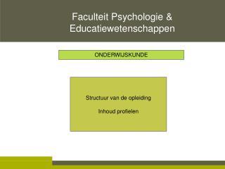 Structuur van de opleiding Inhoud profielen