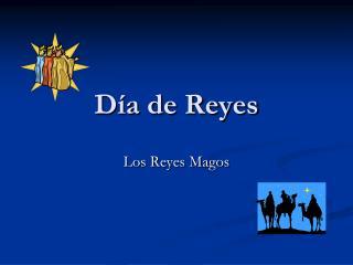 D�a de Reyes