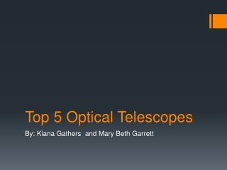 Top 5 Optical Telescopes
