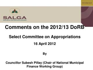 Comments on the 2012/13 DoRB Select Committee on Appropriations  16 April 2012  By