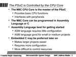 The PSoC is Controlled by the CPU Core