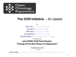 The OOR Initiative   – An Update