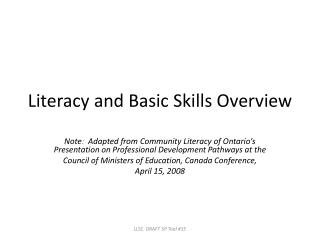 Literacy and Basic Skills Overview