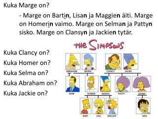Kuka  Marge  on?