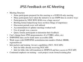 JPSS Feedback on KC Meeting