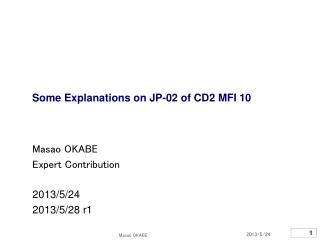 Some Explanations on JP-02 of CD2 MFI 10