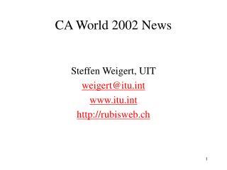 CA World 2002 News