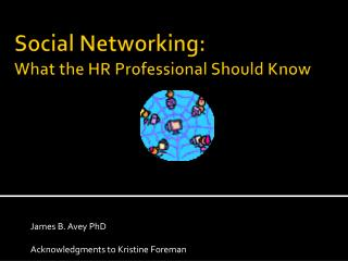 Social Networking: What the HR Professional Should Know