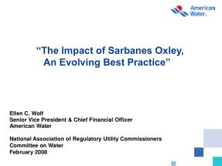 The Impact of Sarbanes Oxley, An Evolving Best Practice