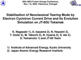 K. Nagasaki 1), A. Isayama 2), N. Hayashi 2),