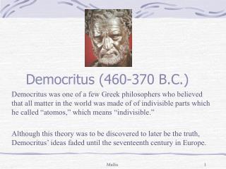 Democritus (460-370 B.C.)