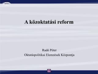 A közoktatási reform