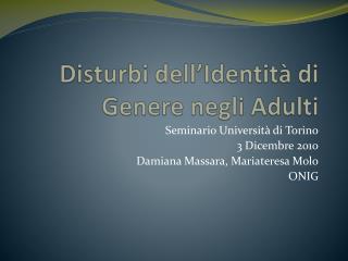 Disturbi dell'Identità di Genere negli Adulti