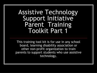 Assistive Technology Support Initiative  Parent  Training  Toolkit Part 1