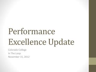 Performance Excellence Update
