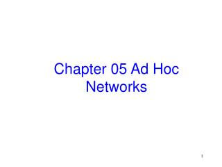Chapter 05 Ad Hoc Networks
