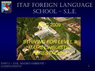 ITAF FOREIGN LANGUAGE SCHOOL � S.L.E.