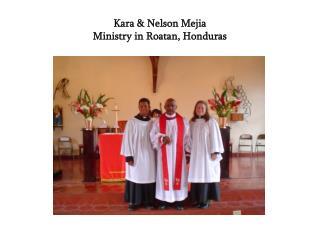 Kara & Nelson Mejia Ministry in Roatan, Honduras