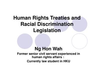 Human Rights Treaties and Racial Discrimination Legislation