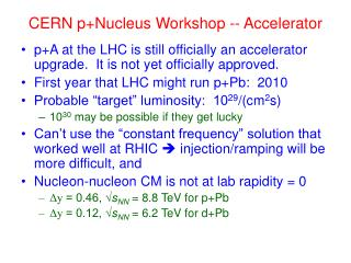 CERN p+Nucleus Workshop -- Accelerator
