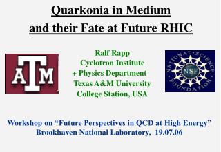 Quarkonia in Medium  and their Fate at Future RHIC