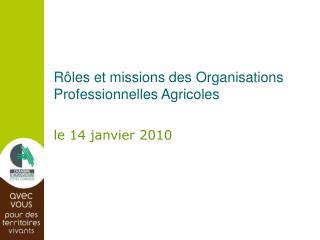 Rôles et missions des Organisations Professionnelles Agricoles