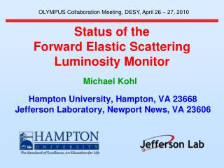 Status of the Forward Elastic Scattering Luminosity Monitor