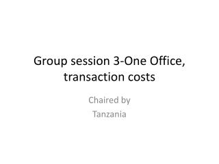 Group session 3-One Office, transaction costs