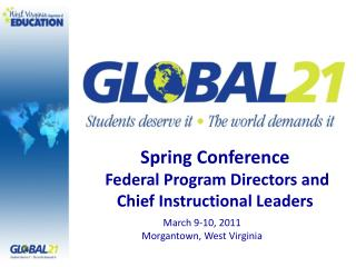 Spring Conference   Federal Program Directors and  Chief Instructional Leaders