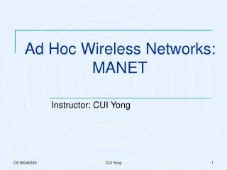 Ad Hoc Wireless Networks: MANET