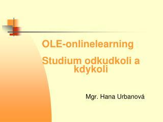 OLE-onlinelearning Studium odkudkoli a kdykoli