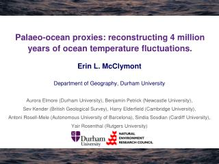 Palaeo-ocean proxies: reconstructing 4 million years of ocean temperature fluctuations.