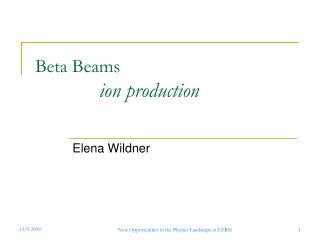 Beta Beams  ion production