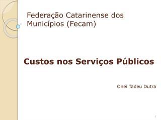 Federação Catarinense dos Municípios (Fecam)