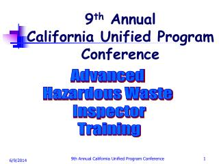 9th Annual  California Unified Program Conference